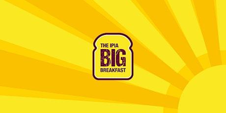 The IPIA Big Breakfast tickets