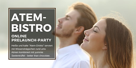 AtemBistro - Online Prelaunch-Party Tickets
