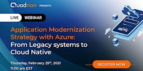 LIVE Webinar: Application Modernization Strategy with Azure tickets