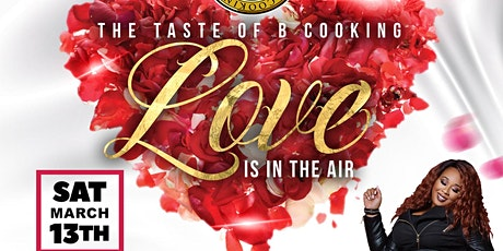 """The Taste of B.Cooking """"Love is in the Air!"""" tickets"""