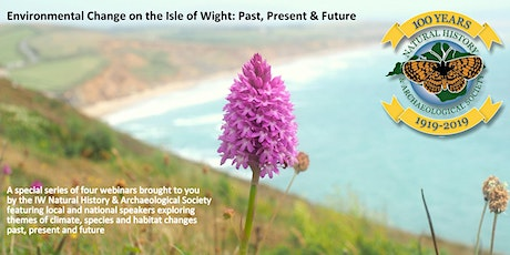 Webinars: Environmental Change on the Isle of Wight: Past, Present & Future tickets