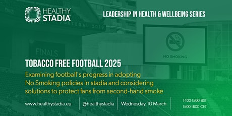 Leadership in Health and Wellbeing series: Tobacco Free Football tickets