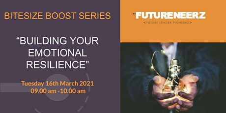 Breakfast Bitesize Boost - Building  Your Emotional Resilience tickets