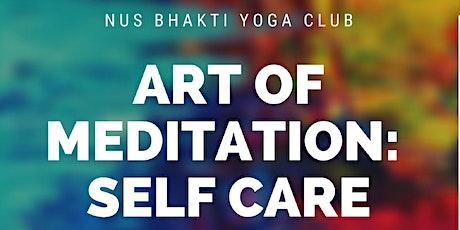 Art of Meditation: Self Care tickets