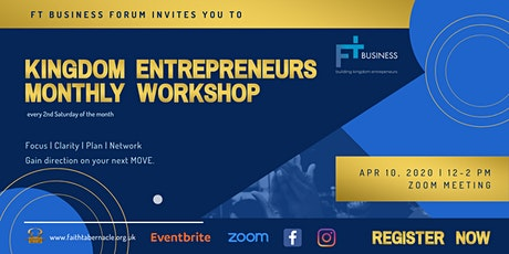 Kingdom Entrepreneurs Monthly Business Workshop tickets