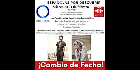Josefina Carabias,  la curiosidad como oficio entradas