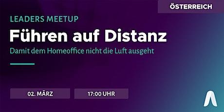 Leaders Meetup Österreich | Führen auf Distanz Tickets
