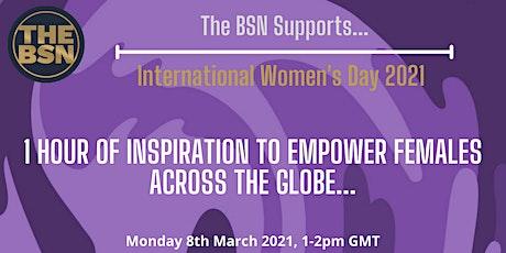 1 Hour Of Inspiration To Empower Females Across The Globe... entradas