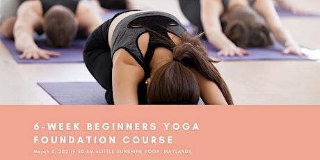 6 Week Yoga Foundation Course tickets