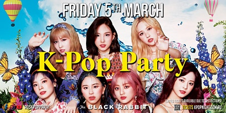 K-Pop Party Fri 5th March [Full Capacity Event! Limited Tickets Available] tickets