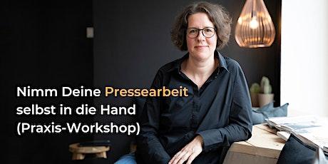Nimm Deine Pressearbeit selbst in die Hand (Praxis-Workshop) - 24. März Tickets