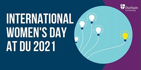 International Women's Day at Durham University tickets