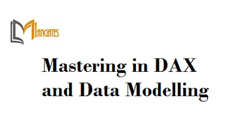 Mastering in DAX and Data Modelling 1DayVirtualTraining in Colorado Springs tickets