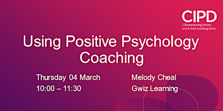 Using Positive Psychology Coaching Tickets