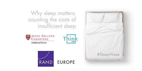 #SleepWeek: Why sleep matters: counting the costs of insufficient sleep tickets