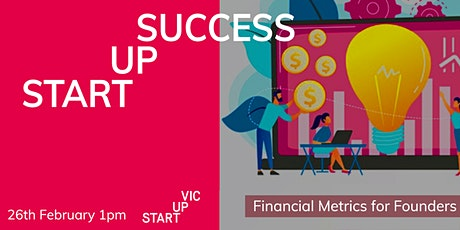 Startup Success Series: Financial Metrics for Founders tickets