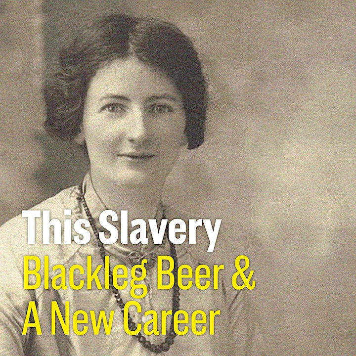 Ethel Carnie's 'This Slavery': A Radical Tale from a Rebel Woman image
