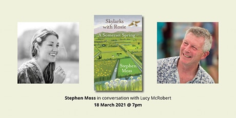 Skylarks with Rosie: Stephen Moss in conversation with Lucy McRobert tickets