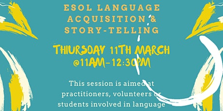ESOL LANGUAGE ACQUISITION & STORY TELLING tickets