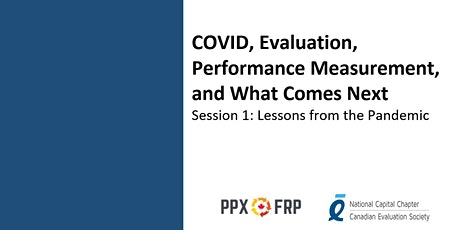 COVID, Evaluation, Performance Measurement,  and What Comes Next: Session 1 tickets