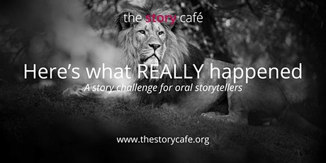 Here's what REALLY happened: A Story Circle for Oral Storytellers tickets