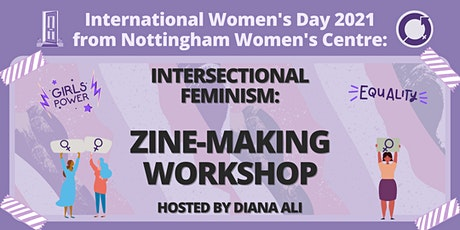 Intersectional Feminism: Zine-making Workshop with Diana Ali tickets