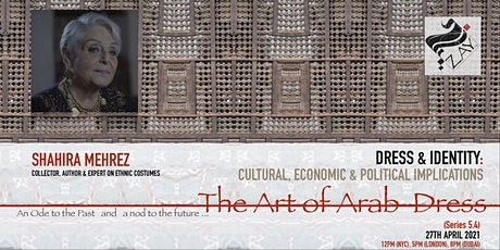 5.4  DIALOGUES ON THE ART OF ARAB FASHION: DRESS & IDENTITY tickets