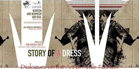 5.2 DIALOGUES ON THE ART OF ARAB FASHION: STORY OF A DRESS tickets