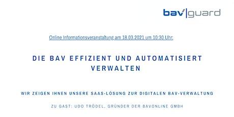 Die bAV digital, effizient und automatisiert verwalten Tickets