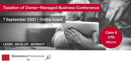 Bloomsbury Professional: Taxation of Owner-Managed Businesses Conference tickets