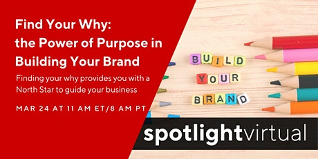 Find Your Why - the Power of Purpose in Building Your Brand tickets