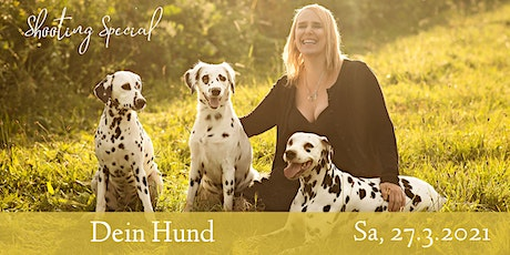 "Shooting Special ""Dein Hund"" Tickets"