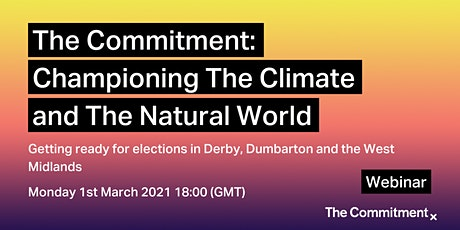 The Commitment - Championing The Climate & The Natural World tickets