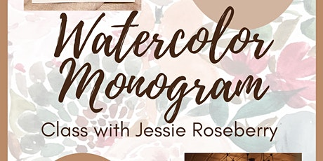 Watercolor Monogram Class with Jessie Roseberry tickets