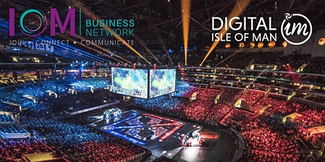 Understanding esports with Digital Isle of Man tickets