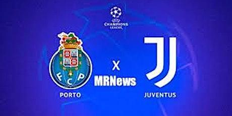ASSISTIR Porto x Juventus AO-VIV na TV e onl.ine bilhetes