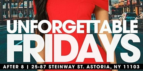 "EVENT TYCOONS PRESENTS ""UNFORGETTABLE FRIDAYS"" tickets"