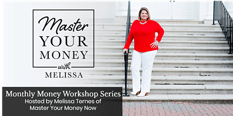 Master Your Money with Melissa: Money Laundering tickets