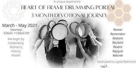 Heart of Frame Drumming Portal 3 month Devotional Journey tickets