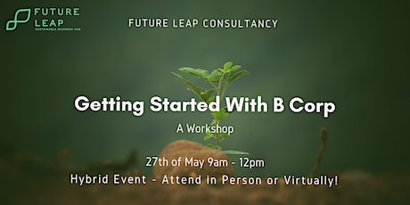 Getting Started with B Corp (Workshop) tickets