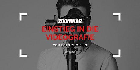 EINSTIEG IN DIE VIDEOGRAFIE - Vom Foto zum Film tickets