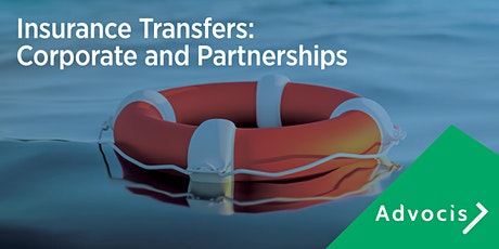 Advocis National Presents – Insurance Transfers: Corporate and Partnerships tickets