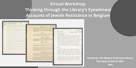 Virtual Workshop: The Library's Eyewitness Accounts of Jewish Resistance tickets