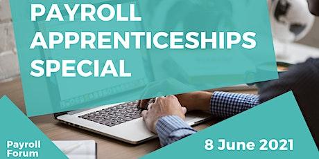 Payroll Forum - Payroll Apprenticeships Special tickets