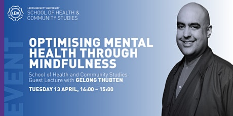 Gelong Thubten-Optimising mental health through mindfulness  *Rescheduled* tickets