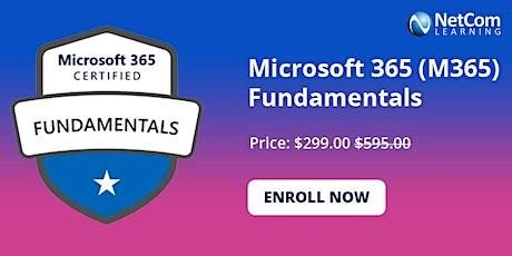 Microsoft 365 (M365) Fundamentals 1-Day Online Training at $299 tickets