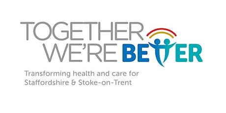 Community Mental Health Transformation: Cannock Nrth_Local Provider Session tickets