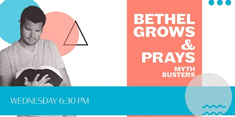Bethel Grows/Prays Registration tickets
