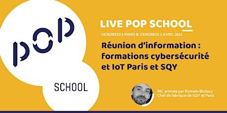 Live POP School / RIC formations Cybersécurité et IoT billets