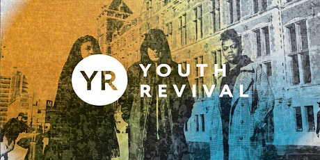 YOUTH REVIVAL - March 2021 tickets